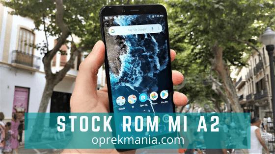 Stock Rom Xiaomi Mi A2