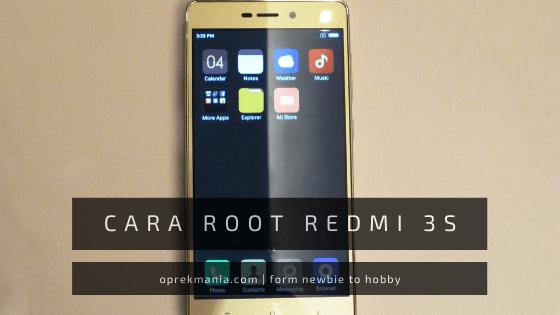 cara root redmi 3s