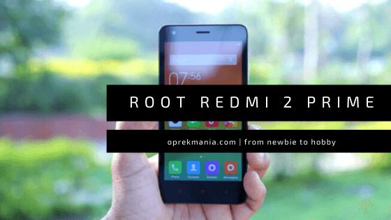 cara root xiaomi redmi 2 Prime