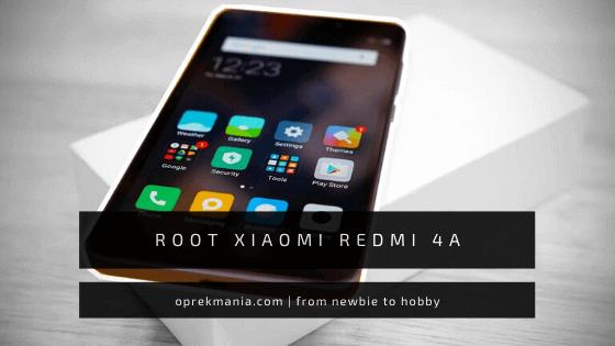 cara root redmi 4a