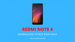 Download dan Install Stock ROM Xiaomi Redmi Note 4