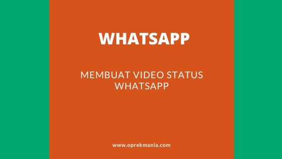 Membuat Video Status Whatsapp
