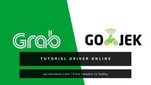 Tips dan Tutorial Driver Online Grab Gojek