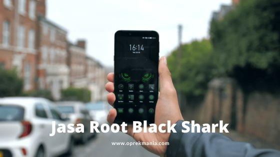 Jasa Root Android Black Shark 2