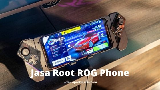 Jasa Root ROG Phone 2