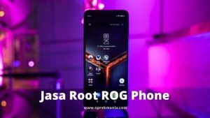Jasa Root ROG Phone