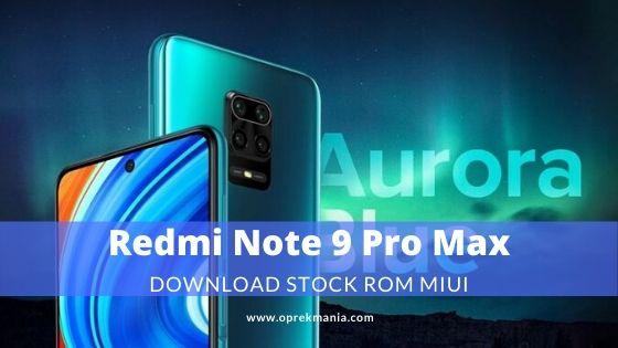 ROM Xiaomi Redmi Note 9 Pro Max