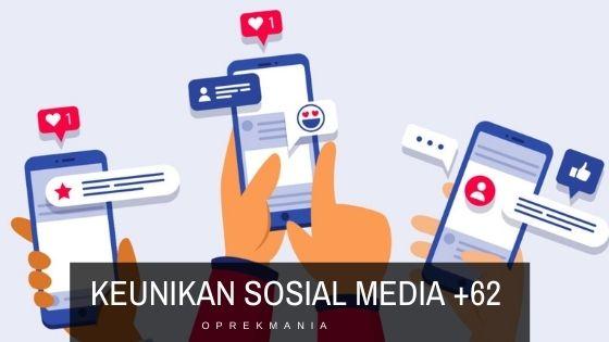 sifat Unik Pengguna Sosial Media Warga +62